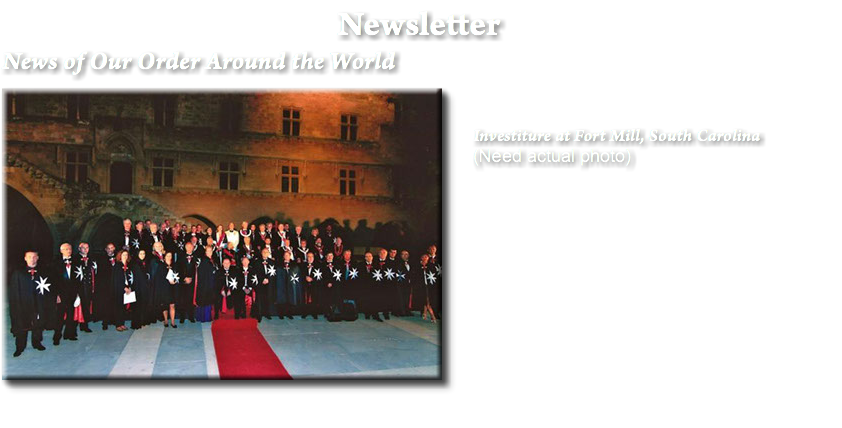 Newsletter News of Our Order Around the World ﷯Investiture at Fort Mill, South Carolina (Need actual photo)